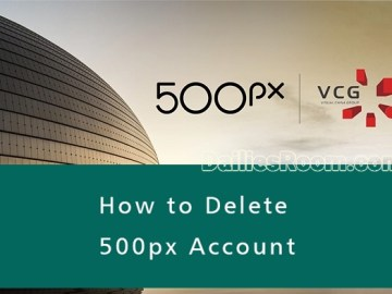 How To Delete 500px Account: 500px.com Deactivation Page