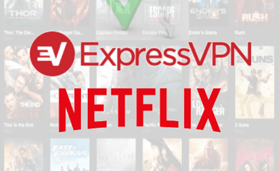 Steps To Watch U.S Netflix Movies Using ExpressVPN Netflix