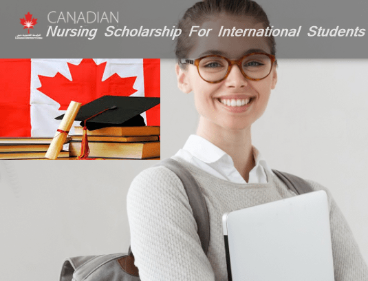 Nursing Scholarship For International Students In Canada To Apply Today