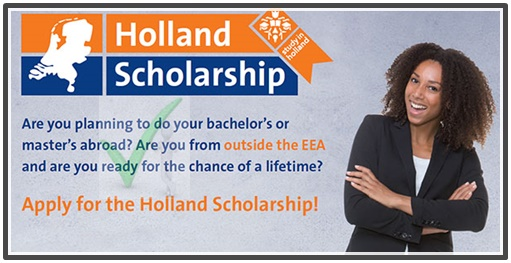 2020/21 Holland Scholarship Application To Study In The Netherlands