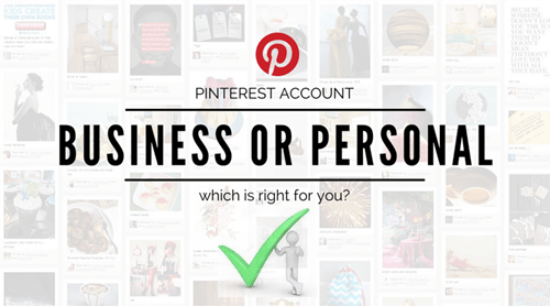 Pinterest Business Account vs Personal - www.pinterest.com Sign Up