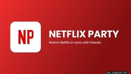 Download Netflix Party App | Install Netflix Party Apk