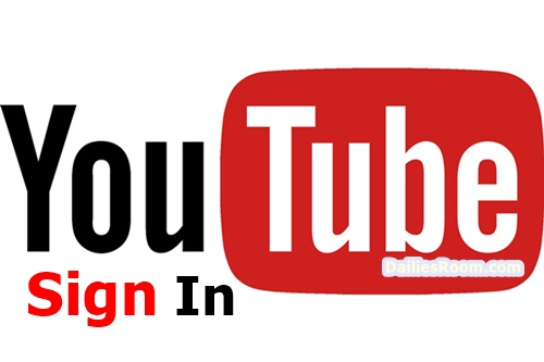 Youtube Sign In Account: Login www.youtube.com - Youtube Online Page
