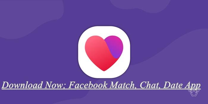Facebook Match, Chat, Date App