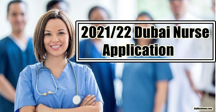How To Become A Nurse In Dubai – 2021/22 Dubai Nurse Application