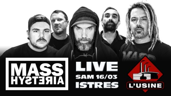 [PREVIEW] MASS HYSTERIA + GUEST – 16.03 – L'usine – istres(13)
