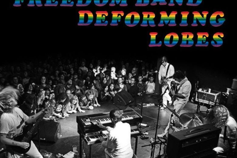 Ty Segall And Freedom Band – Deforming Lobes Live