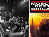 [PREVIEW] MOSCOW DEATH BRIGADE + WALKING THE SLEEPING BEAR – 28.11 – L'Atelier des Môles – Montbéliard (25)