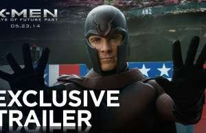'X-Men: Days of Future Past' Trailer 2 Has Arrived!