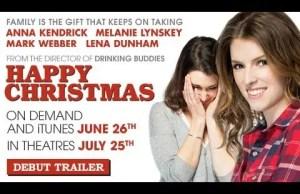 Trailer: 'Happy Christmas' starring Anna Kendrick, Melanie Lynskey & Lena Dunham