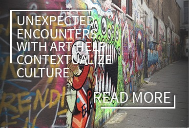 Unexpected encounters with art help contextualize culture.