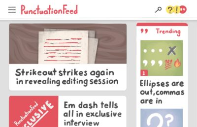 "Illustration depicting the front page of a fictional tabloid/news website, ""PunctuationFeed"""