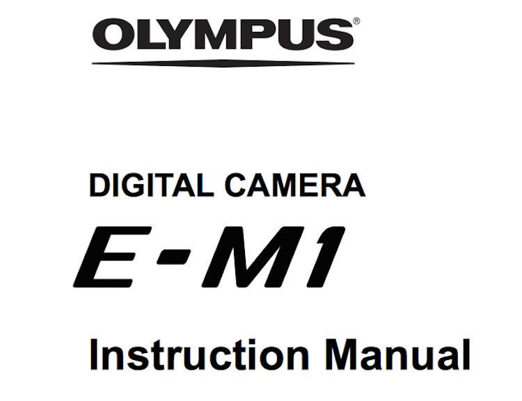 Olympus E-M1 User's Manual Updated With Firmware 2.0 New