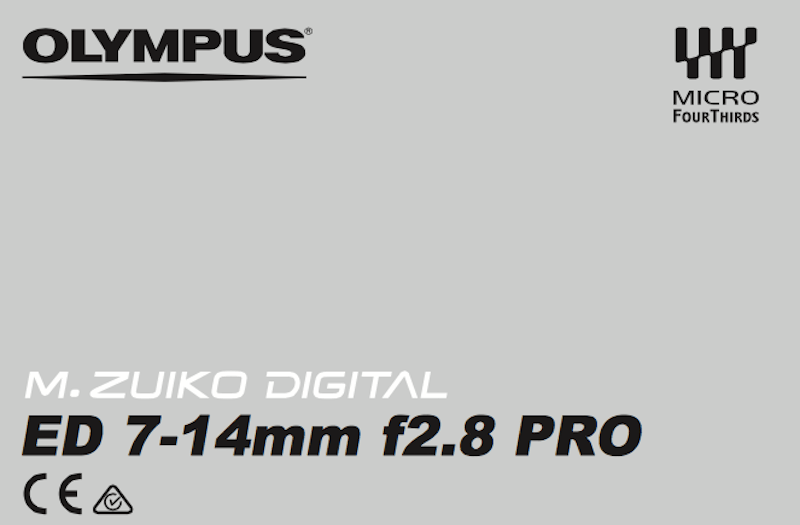 Olympus 7-14mm F2.8 and 8mm F1.8 Pro Lens Manuals