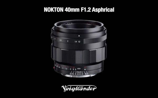 Voigtlander Nokton 40mm f/1.2 Lens Announced for Sony E-Mount