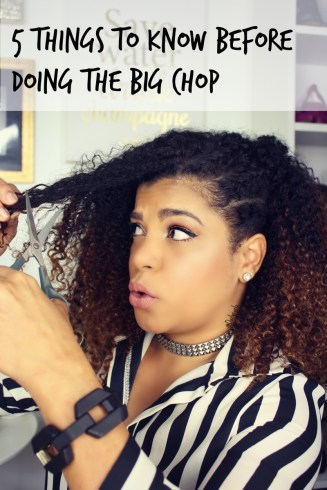 5 things to know before doing the big chop
