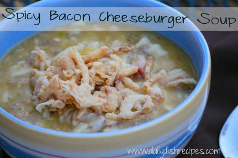 spicy bacon cheeseburger soup