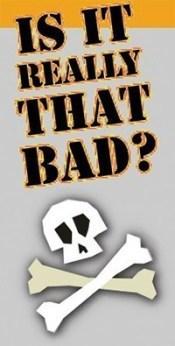 is it bad