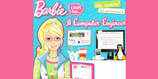 Geek Girls Reject Sexist Barbie Book' Message Remixing