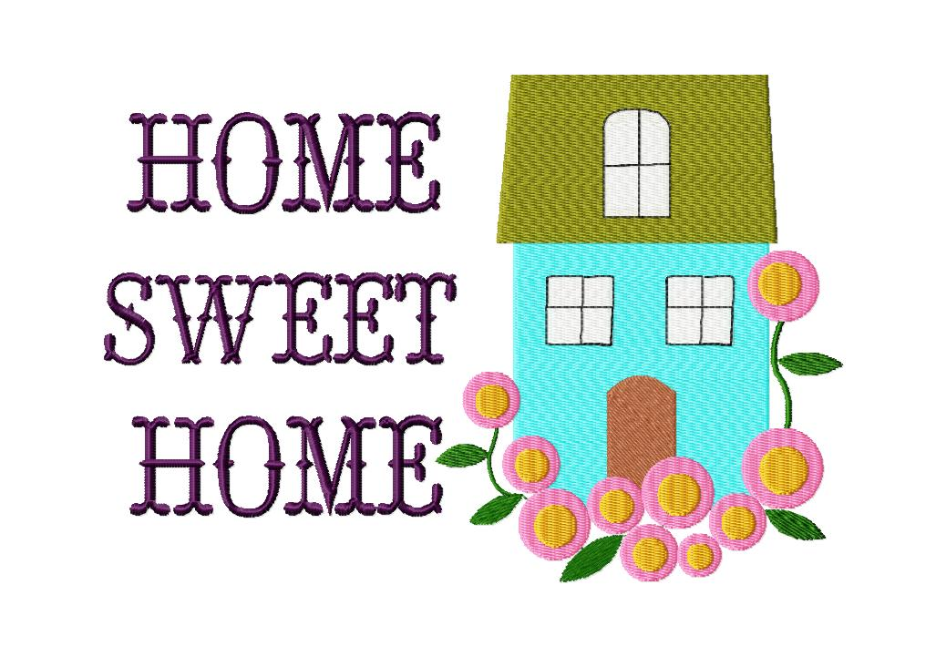 Free Home Sweet Home Machine Embroidery Design Daily Embroidery