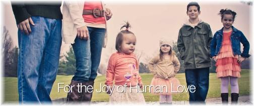 The Joy Of Human Love