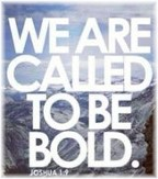 Called to be bold