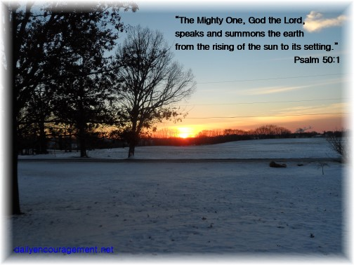 Sunset from our front porch with Psalm 50:1