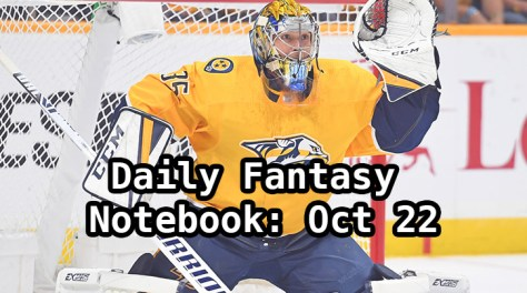 Daily Fantasy Hockey Notebook — 10/22/19
