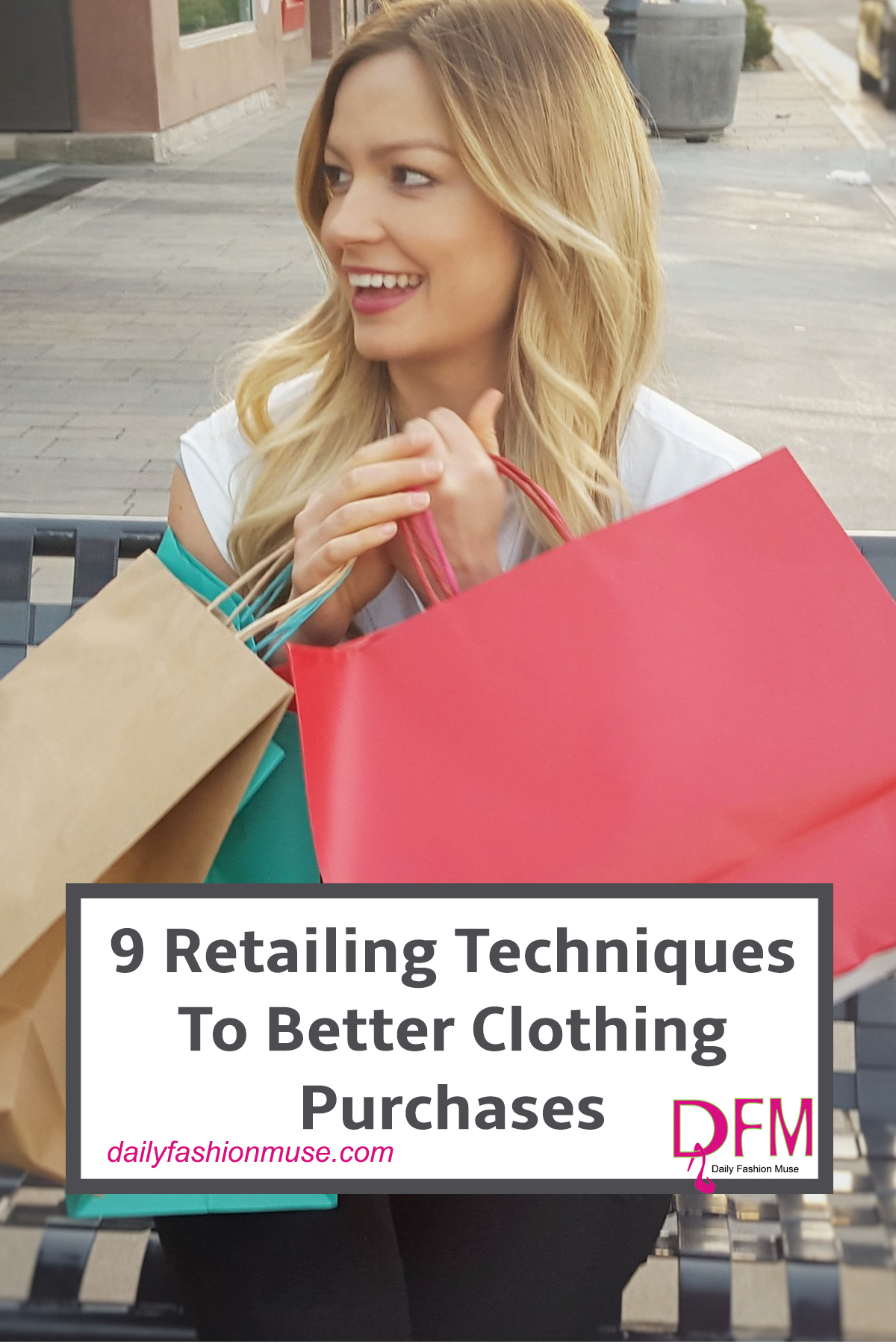 Use these 9 retailing techniques to improve your shopping strategies. Your closet will thank you. Spend less money and love your clothes that much more. Pin for later.