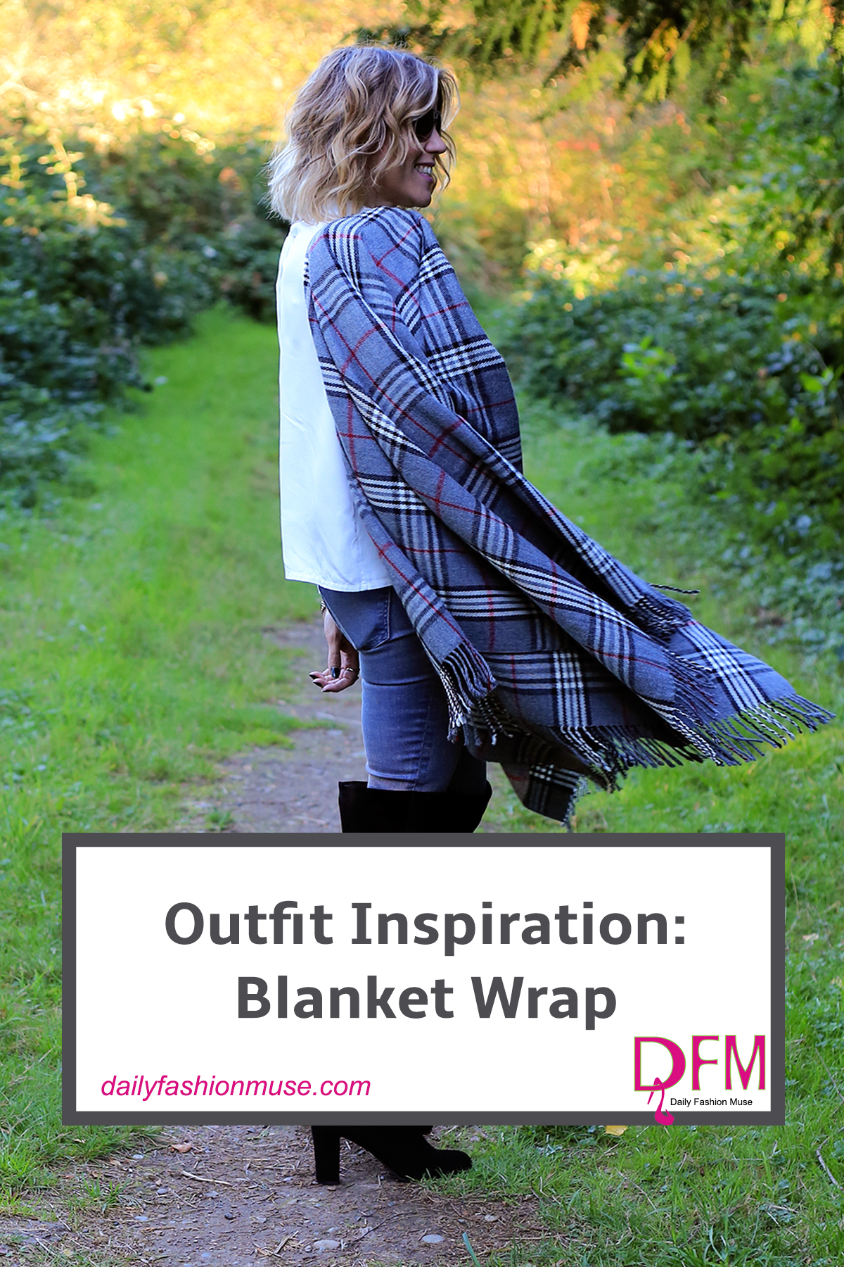 A blanket wrap is the perfect accessory in the Fall. Not only is it stylish but very practical for keeping out the cold.