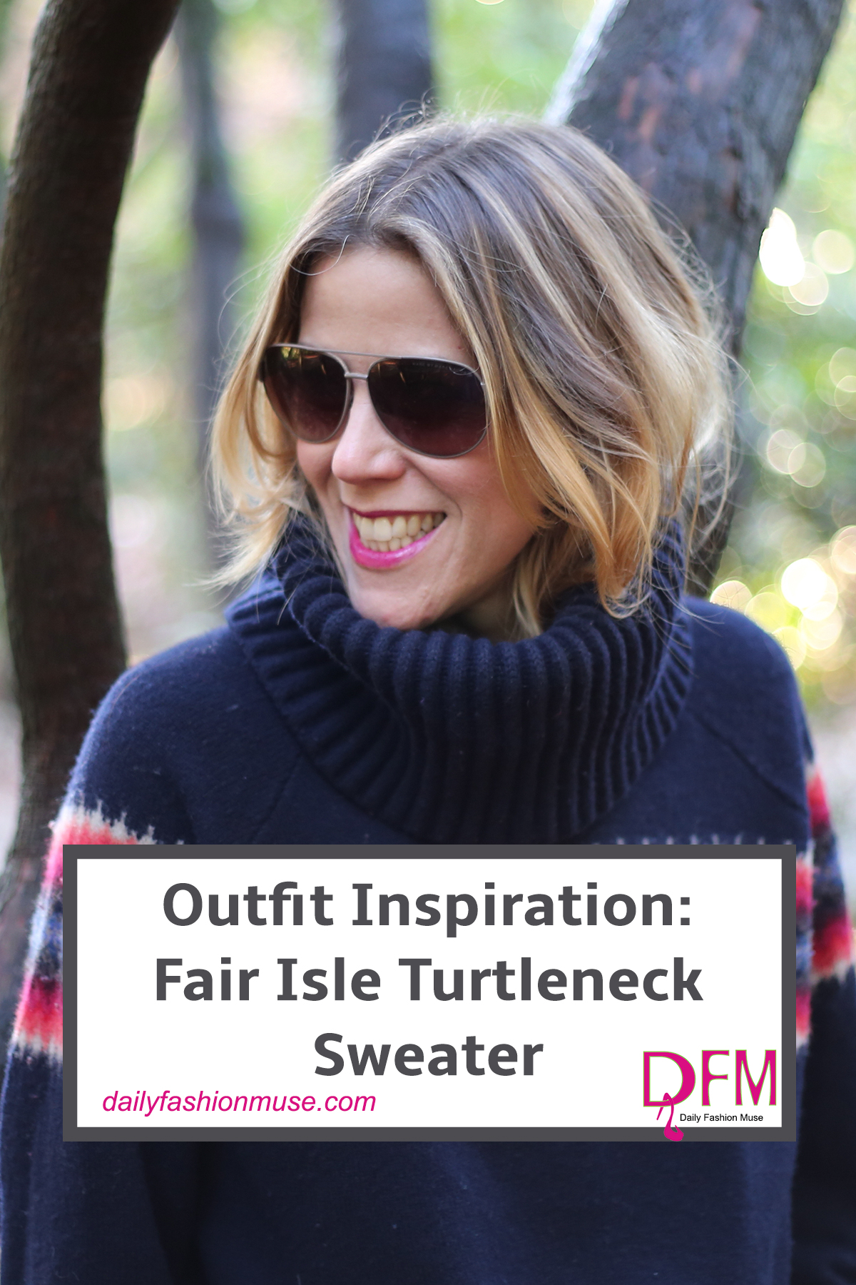 Here is some outfit inspiration for the fair isle turtleneck sweater. It doesn't have to belong in a log cabin. Make it modern. Click to see how.