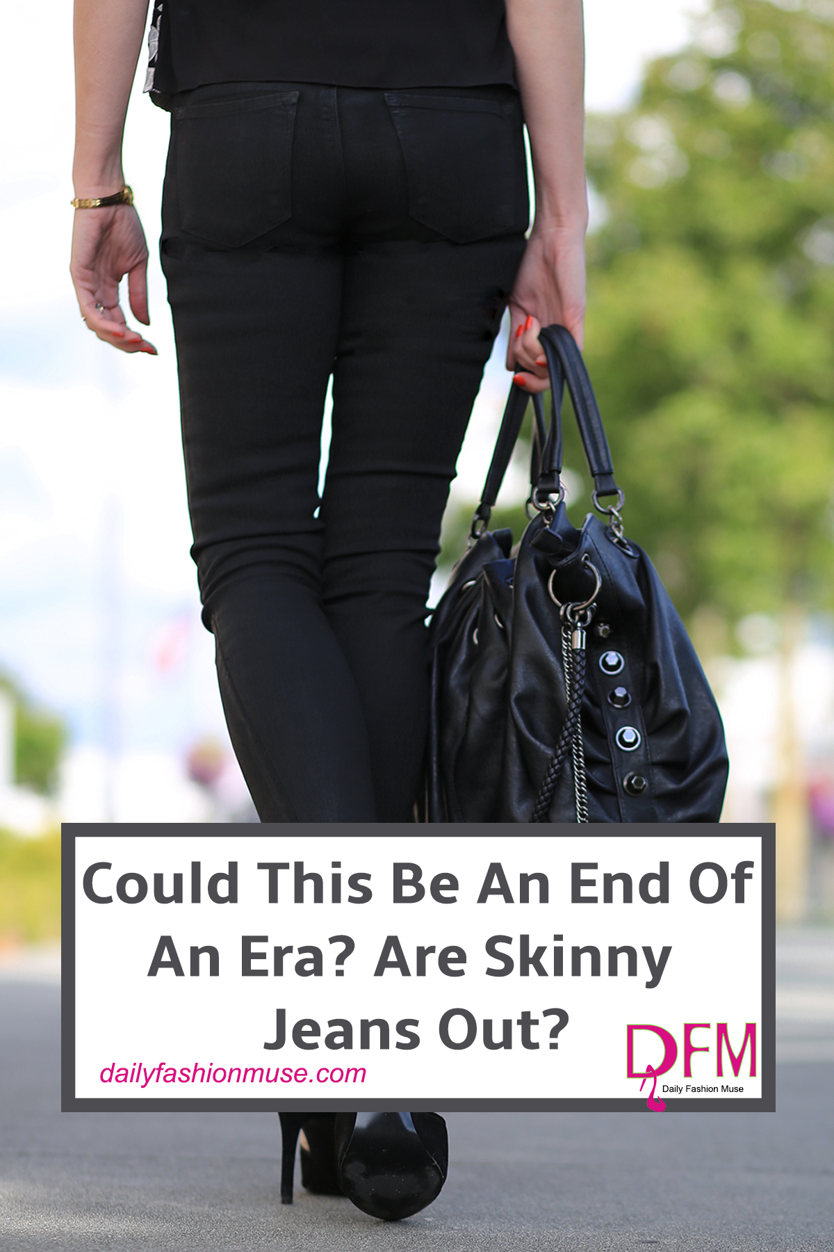 Is it really true? Are skinny jeans out? According to 2017 trends, the reports are showing a decline in the skinny jean. But I am not so sure. Click to read-Daily Fashion Muse