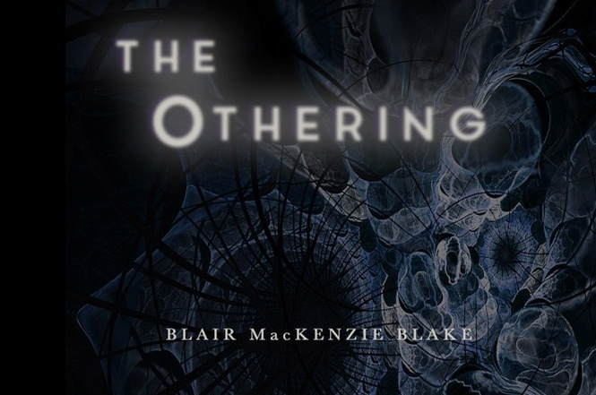Blair MacKenzie Blake's 'The Othering'