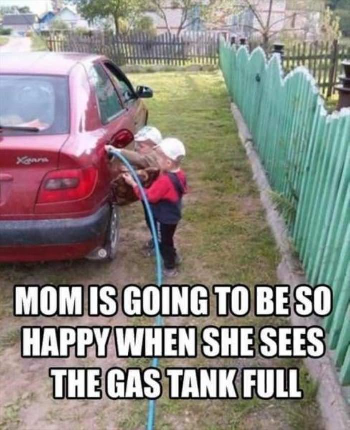 mom is going to be so happy Kids Trying To Fill Up The Tank