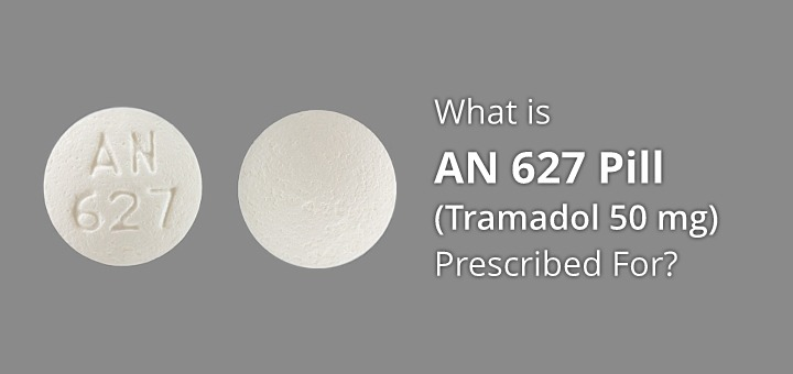 AN 627 Pill (Tramadol 50 mg): UsesSide Effects and ...
