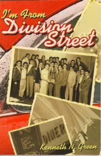 Author Kenneth N. Green's book, I'm From Division Street, is a comeback story from poverty to success. The book vividly describes Chicago's Humboldt Park neighborhood where he grew up and famous and successful people who had there roots there.