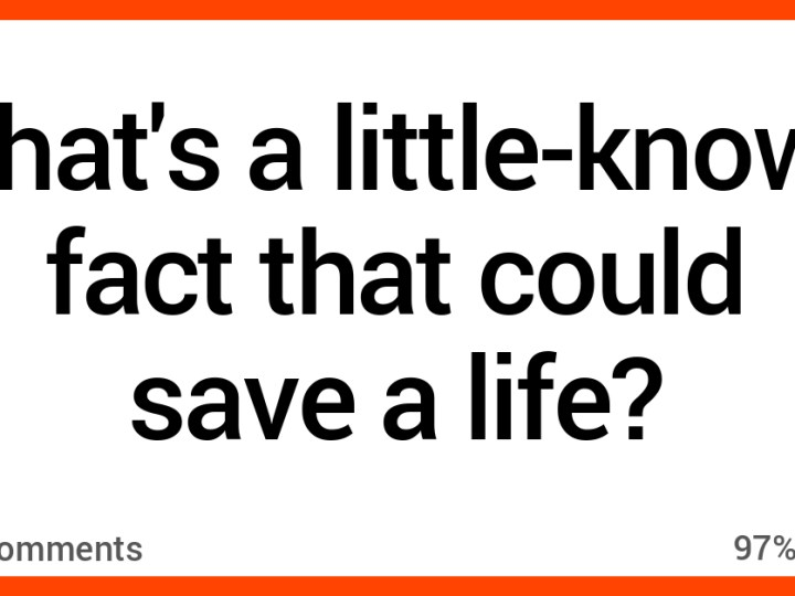 People Share Little-Known Facts That Could Save Lives