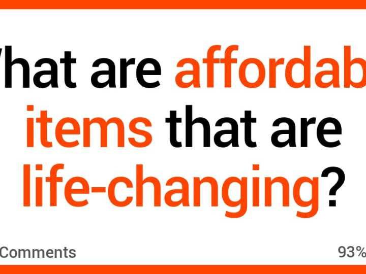 People Talk About the Affordable Products They Think Are Life-Changing