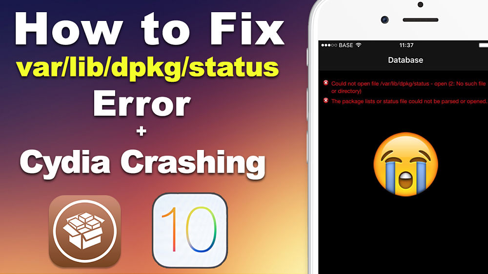 "How to Fix ""var/lib/dpkg.."" Database Error & Cydia Crashing on iOS 10 - 10.2 Jailbreak!"