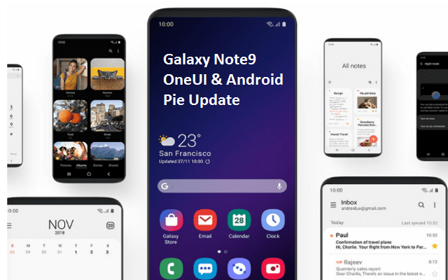 Galaxy Note 9 Android 9 Pie Update Is Rolling Out Along With All-New OneUI