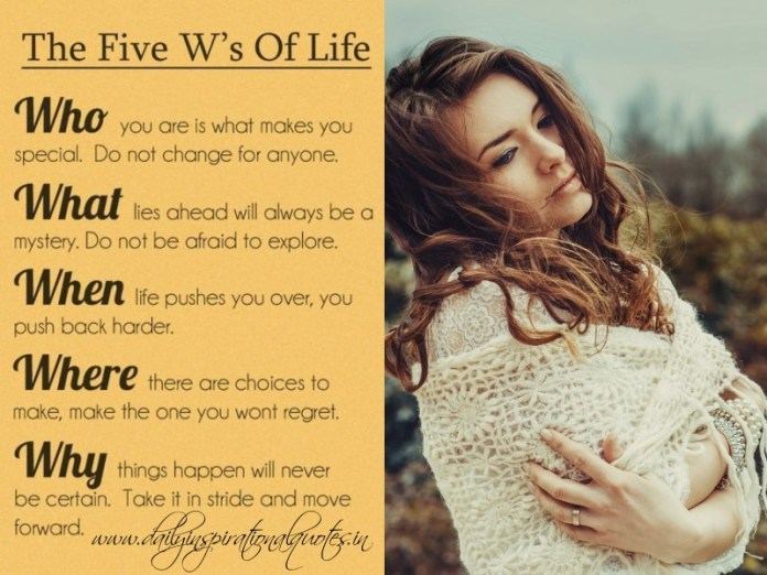 The Five W's of Life Positive Thoughts