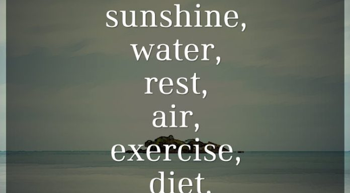 The best 6 doctors: sunshine, water, rest, air, exercise, diet.