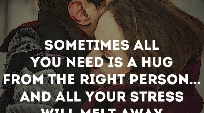 Sometimes all you need is a hug from the right person... and all your stress will melt away.