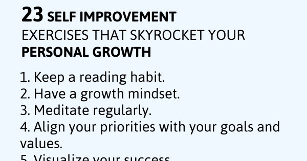 23 Self Improvement Exercises That Skyrocket Your Personal Growth