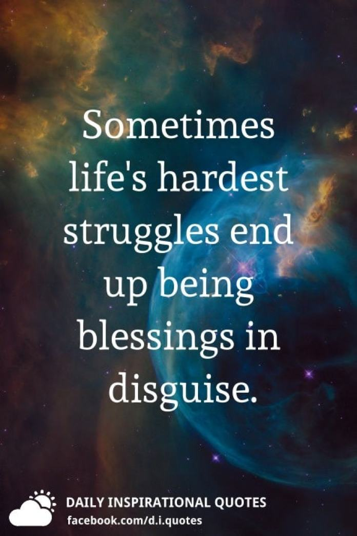 Sometimes life's hardest struggles end up being blessings in disguise.