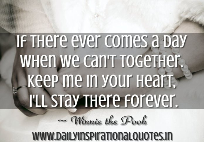 If There Ever Comes A Day When We Cant Together Relationship
