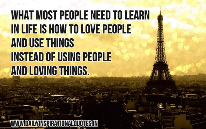 What Most People Need To Learn In Life Inspirational Quotes