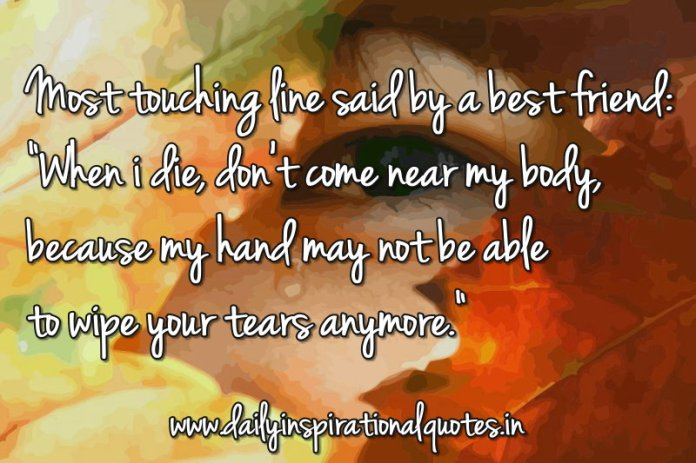 Touching Quotes About Friendship Amazing Most Touching Line Saida Best Friend…  Friendship Quotes