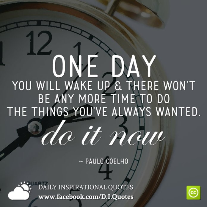 One Day You Will Wake Up And Realize Quotes Daily Inspiration Quotes