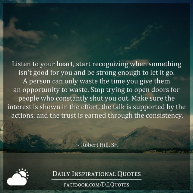 Listen To Your Heart Quotes: Listen To Your Heart, Start Recognizing When Something Isn